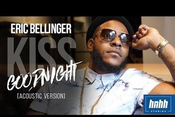 "Eric Bellinger Performs Acoustic Version Of ""Kiss Goodnight"""