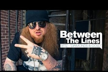 "Between The Lines: Rittz Breaks Down ""Diamonds & Gold"""
