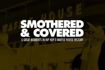 Smothered & Covered: 6 Great Moments In Hip Hop X Waffle House History