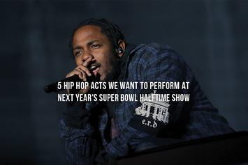 5 Hip Hop Acts We Want To Perform At Next Year's Super Bowl Halftime Show