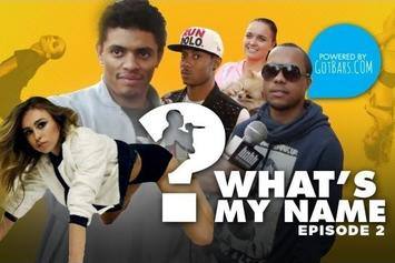 What's my Name: Episode 2