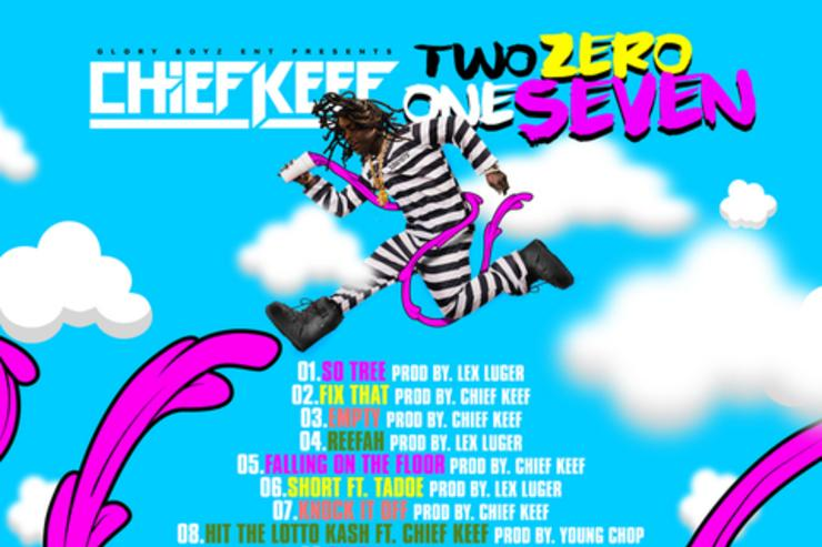"""tracklist for Chief Keef's """"Two Zero One Seven"""" project"""