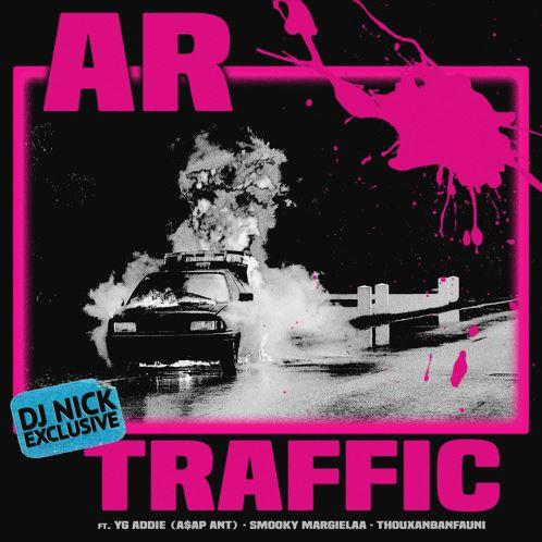 1510015930 2dcb3b83dfc8be6097a7897d8e4c72d6 - AR Ft. A$AP Ant, Thouxanbandfauni & Smooky Margielaa - Traffic