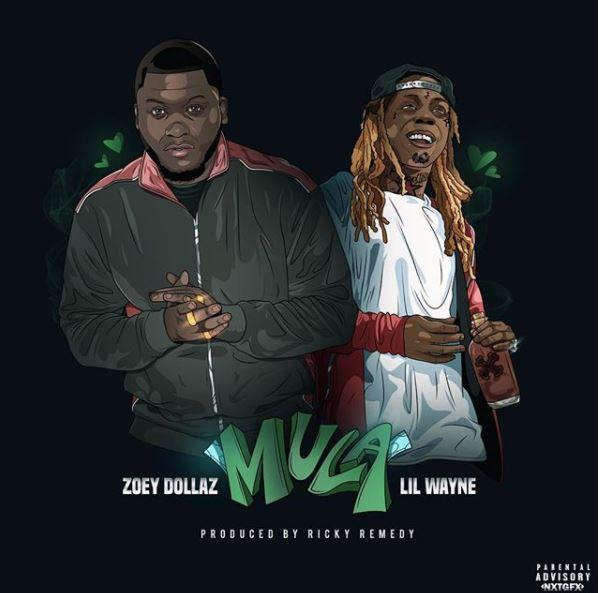 Zoey Dollaz - Mula Remix Ft Lil Wayne