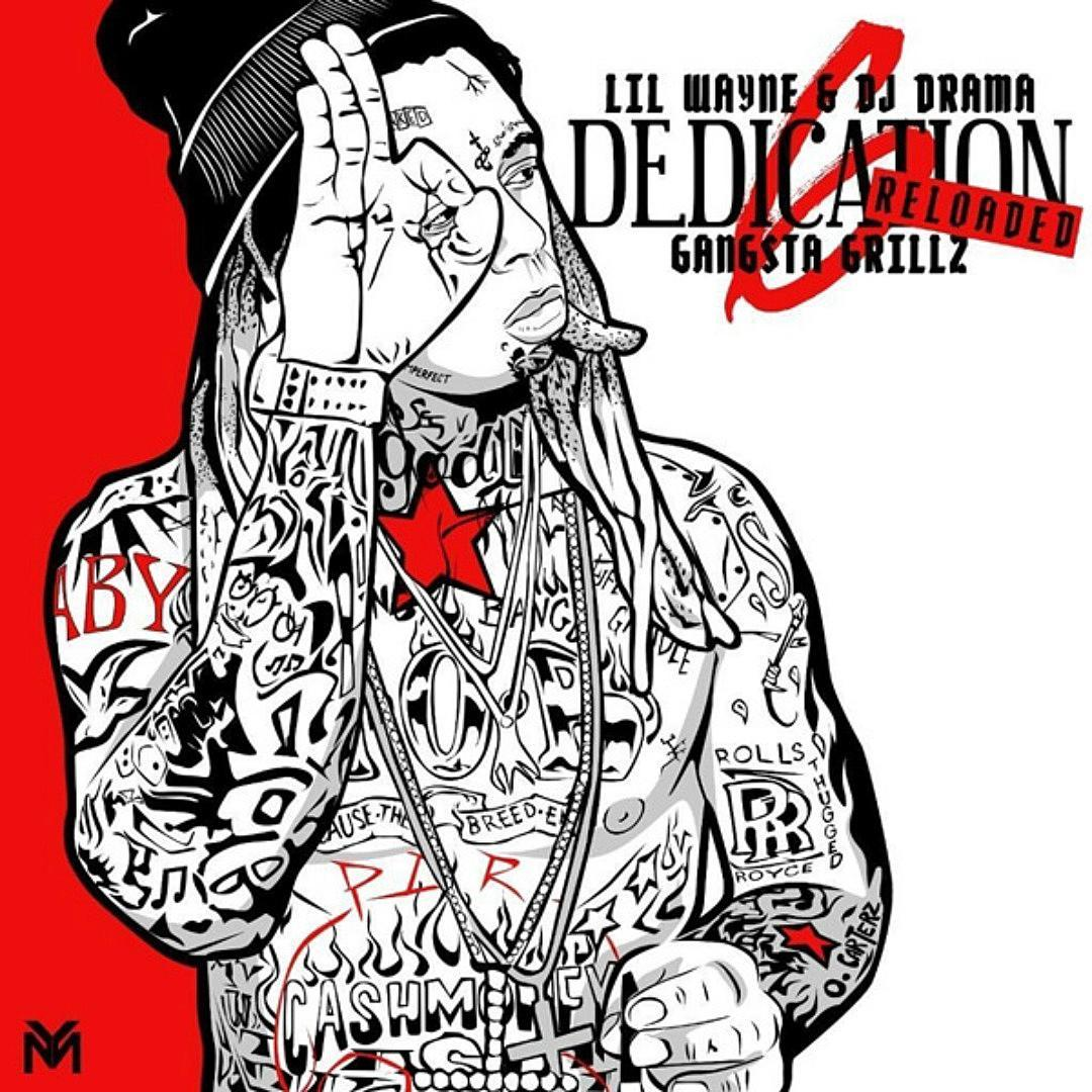 Lil Wayne - Dedication 6: Reloaded Mixtape Download