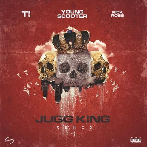 Young Scooter Feat. Rick Ross & T.I.-Jugg King (Remix) Mp3 Download